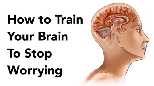 6 Steps To Train Your Brain To Stop Worrying