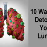 10 Ways To Detoxify Your Lungs And Heal From Respiratory Problems